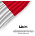 waving flag of malta vector image vector image