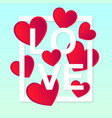 bold white frame and inscription love with vector image vector image