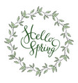 words hello spring with leaves wreath vector image vector image