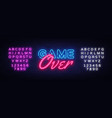 game over neon text game over neon sign vector image vector image