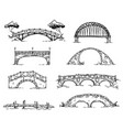 set various hand drawn bridges sketch vector image