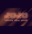 happy new year 2020 neon flashing design vector image