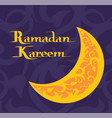 ramadan kareem poster with crescent moon muslim vector image vector image