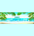 summer time club seashore palm landscape vector image vector image