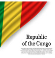 waving flag of republic of the congo vector image vector image
