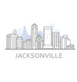 jacksonville city skyline florida - outline of vector image vector image