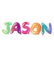 jason man name balloons text vector image vector image