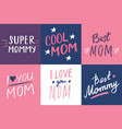 super mom calligraphic letterings signs set vector image vector image