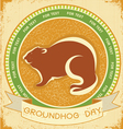 groundhog day grunge vector image vector image