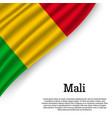 waving flag of mali vector image vector image