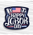 logo for american labor day vector image vector image