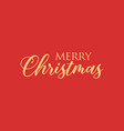 merry christmas christmas inscription on vector image vector image
