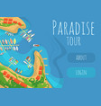paradise tour to tropical seacoast web banner vector image