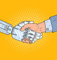 Pop art business robot and human handshake vector image