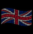 waving uk flag collage of ok texts vector image
