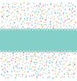 colorful confetti wiht banner vector image
