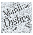 Mardi Gras Cooking Cajun Style Word Cloud Concept vector image vector image