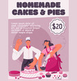 poster homemade cakes and pies concept vector image vector image