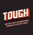 tough bold display font design alphabet vector image