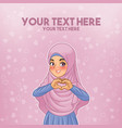 muslim woman making heart shape with her hands vector image