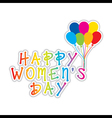 colorful happy womens day greeting design vector image vector image