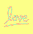 love hand drawn lettering vector image