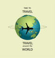 time to travel travel banner travel poster earth vector image