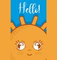 cute hello card cartoon vector image vector image