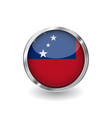 flag of samoa button with metal frame and shadow vector image vector image