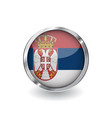 flag of serbia button with metal frame and shadow vector image vector image