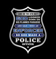 police officer quote and saying good for print vector image