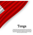 waving flag of tonga vector image vector image