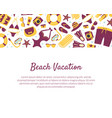beach vacation banner template summertime vector image vector image