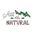 natural quality handwritten logotype vector image vector image