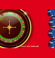 casino roulette wheel with casino chips vector image