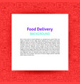 food delivery paper template vector image vector image
