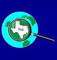 magnifying glass over texas vector image vector image