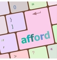 afford word on computer pc keyboard key vector image vector image