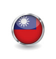 flag of taiwan button with metal frame and shadow vector image vector image