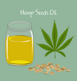 hemp leaf seeds and oil in a glass jar isolated vector image