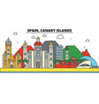 spain canary islands city skyline architecture vector image vector image