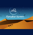 ramadan kareem with walking camel caravan at night vector image