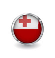 flag of tonga button with metal frame and shadow vector image