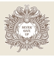 Motivation Never give up in ethnic frame vector image vector image