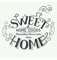 Sweet home store label design vector image vector image