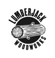 woodworks lumberjack emblem with tree log vector image vector image