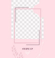 pink floral story cute abstract swipe up social vector image vector image