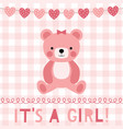 baby girl arrival greeting card vector image