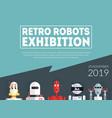 retro robots exhibition banner template vector image vector image