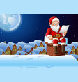 cartoon santa sitting at chimney reading a letter vector image vector image